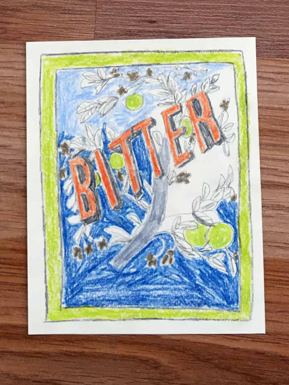 "Colored pencil drawing of branch with fruit overlaid with bold text that reads ""bitter"""