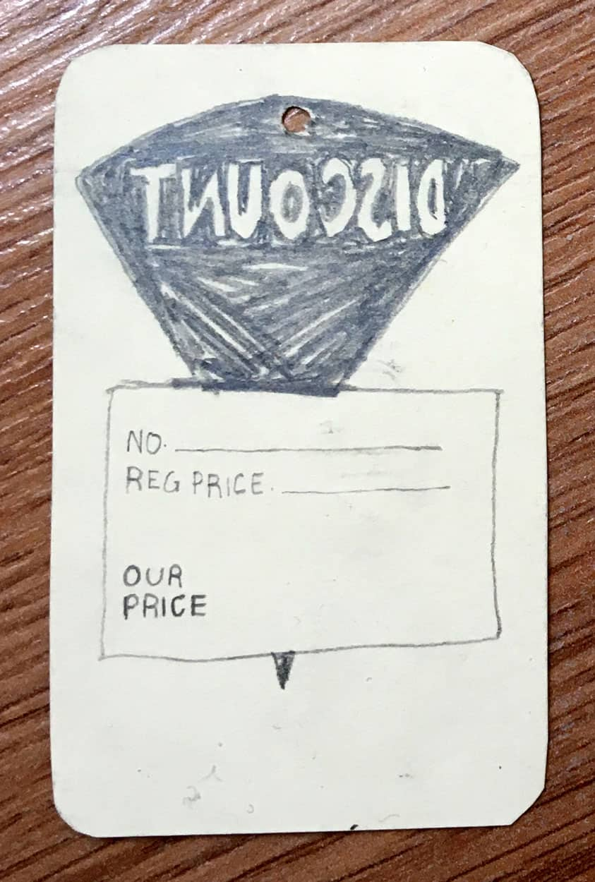 "graphite drawing reproduction of discount tag. the word ""discount"" is mirrored."
